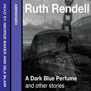 A Dark Blue Perfume and Other Stories Audiobook