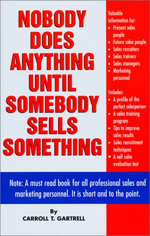 Download Nobody Does Anything until Somebody Sells Something pdf