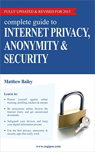 Complete Internet Privacy Anonymity Security ebook product image