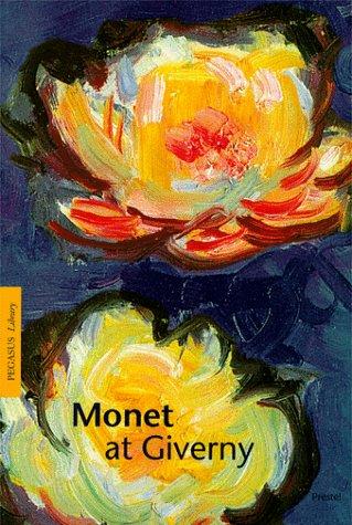 Monet At Giverny  Pegasus Library