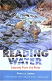 Reading Water, Rebecca Lawton, 1931868611