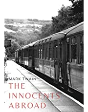 """The Innocents Abroad: a travel book by American author Mark Twain published in 1869 which humorously chronicles what Twain called his """"Great Pleasure Excursion"""" on board the chartered vessel Quaker City (formerly USS Quaker City) through Europe and the H"""