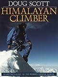 Himalayan Climber, Doug Scott, 087156954X