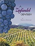A Zinfandel Odyssey