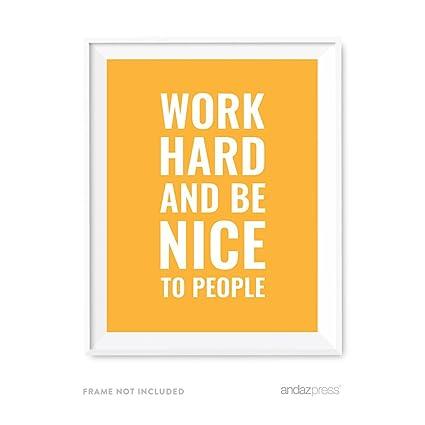 Amazon.com: Andaz Press Motivational Wall Art, Work Hard and Be Nice ...