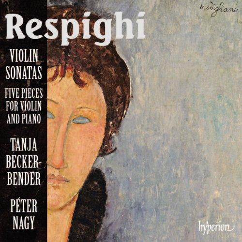 respighi-violin-sonatas-five-pieces-for-violin-and-piano