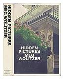 Hidden Pictures, Meg Wolitzer, 0395360021