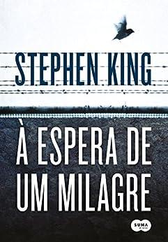 À espera de um milagre por [King, Stephen]