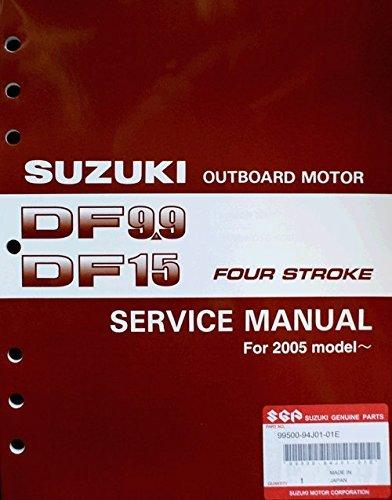 Suzuki Outboard (99500-94J01-01E) Genuine OEM Service Manual 4-Stroke 9.9-15 hp. 2005