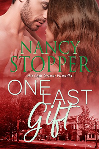 One Last Gift: A Small-Town Romance (Oak Grove series Book 5) by [Stopper, Nancy]