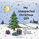 My Unexpected Christmas Gift, Patricia Pillard McCulley, 0982775385