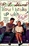 How I Broke up with Ernie, R. L. Stine, 0671694960