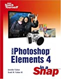 Adobe Photoshop Elements 4 in a Snap