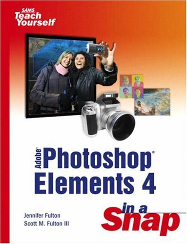 Adobe Photoshop Elements 4 in a Snap -