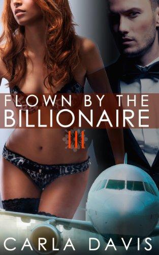 Flown Billionaire 3 Carla Davis ebook product image