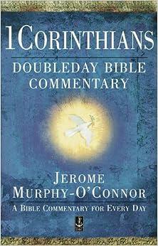 Book 1 Corinthians (Doubleday Bible Commentary)