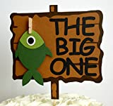 The Big One Fishing First Birthday Cake Topper
