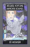 Mildred Row and Improper Bounds, M. K. Ragin, 1413797245