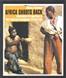 img - for Africa Shoots Back: Alternative Perspectives in Sub-Saharan Francophone African Film book / textbook / text book