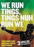 We Run Tings, Tings Nuh Run We