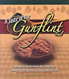 img - for A Taste Of The Gunflint Trail: Recipes & Stories From The Lodges As Shared By The Women Of The Gunflint Trail book / textbook / text book