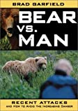 Bear vs. Man, Brad Garfield, 1572233966
