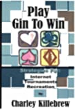 Play Gin To Win