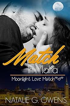 Match in Malta (Moonlight Love Match Book 1) by [Owens, Natalie G.]
