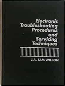 Electronic Troubleshooting And Servicing Techniques PDF - induced info