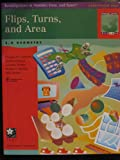 Flips, Turns, and Area : 2-D Geometry, Clements, Douglas H. and Russell, Susan J., 1572326964