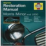 Morris Minor and 1000 Restoration Manual (Haynes Restoration Manuals) by Porter, Lindsay (2001) Hardcover