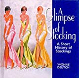 A Glimpse of Stocking or Something Shocking, Yvonne Deutch, 1854794221
