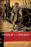 Wolf of the Deep, Stephen Fox, 1400095425