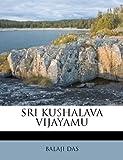 Sri Kushalava Vijayamu, Balaji Das, 1179479238