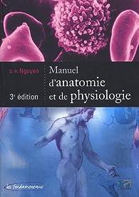 Manuel d'anatomie et de physiologie par S. H. Nguyen