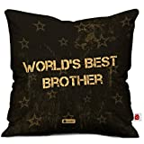 Indigifts Micro Satin Fibre & Cotton World's Best Brother Printed Cushion With Filler Perfect Gift, 12X12-Inches(Black) - Combo Pack