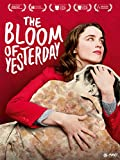 Bloom Of Yesterday