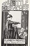 The Little Preacher, Elizabeth Prentiss and George Prentiss, 1879737108