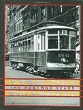 Baltimore Streetcars: The Postwar Years