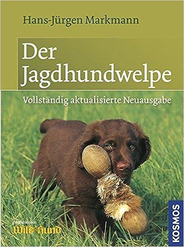 sicher durch die Anlagenprüfung Jagdhund//Buch Tabel Der Gebrauchshund-Jährling