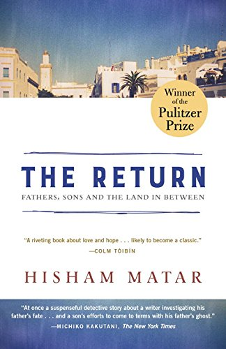 The Return  Pulitzer Prize Winner   Fathers  Sons And The Land In Between