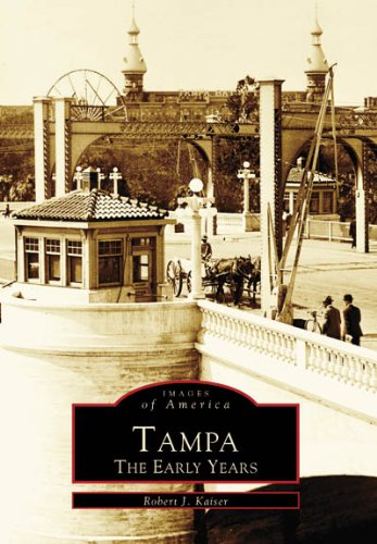 tampa-the-early-years-images-of-america-florida