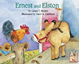 img - for Ernest and Elston (Ernest series) book / textbook / text book