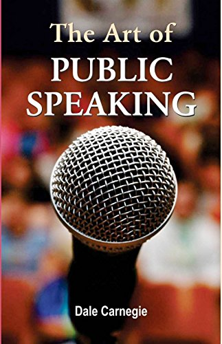 the art of public speaking kindle edition by dale carnegie self