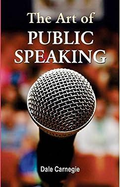 The Art of Public Speaking