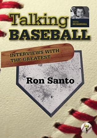Talking Baseball with Ed Randall - Chicago Cubs - Ron Santo ...
