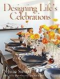 Designing Life s Celebrations