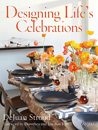 Designing Life's Celebrations by DeJuan Stroud