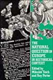 The National Question in Europe in Historical Context, , 0521367131