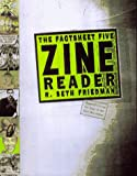 The Factsheet Five Zine Reader: The Best Writing from the Underground World of Zines